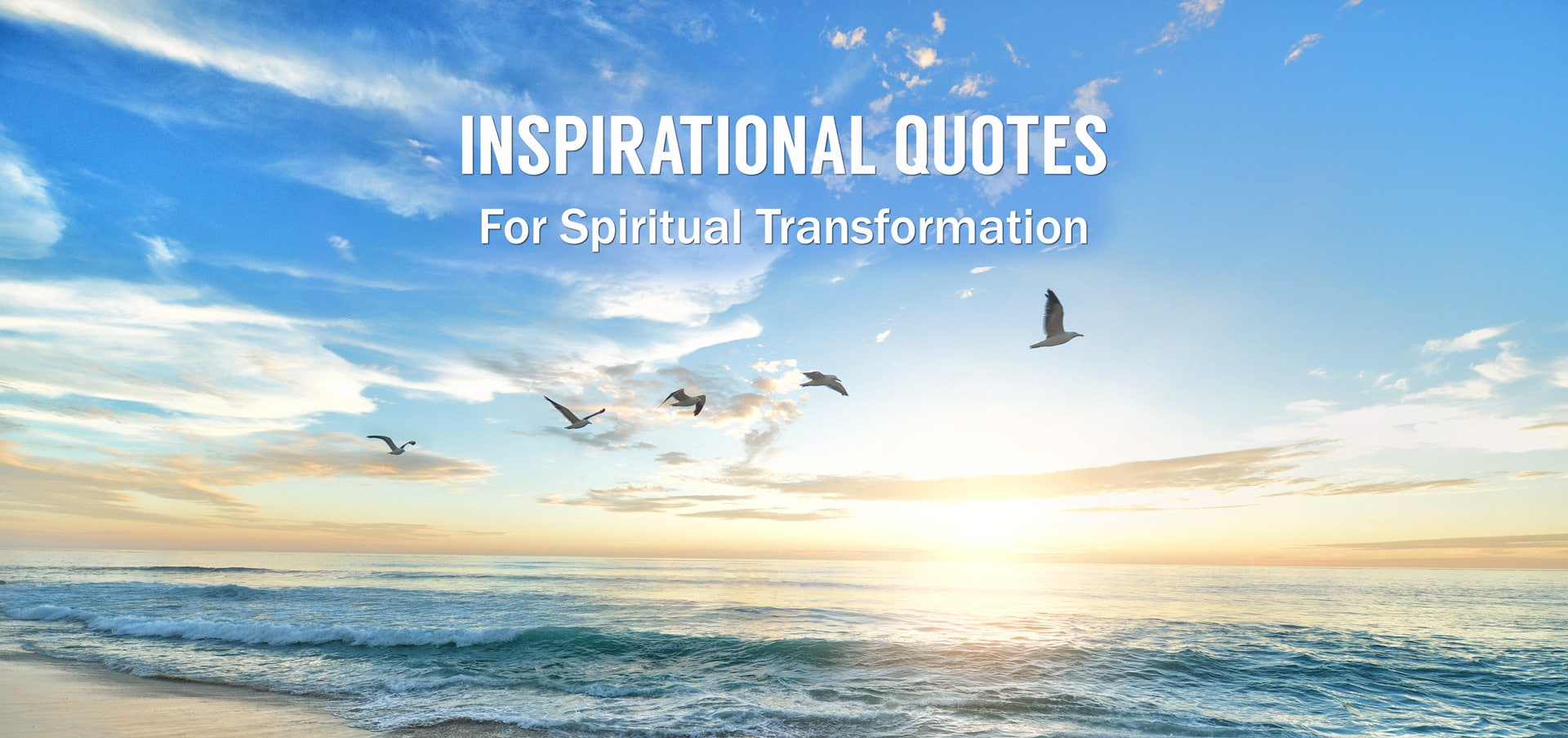 Inspirational Quotes for Spiritual Transformation