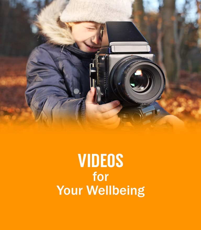 Videos for your wellbeing