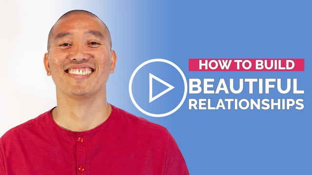 Advice for Relationships | Video: How to build beautiful relationships
