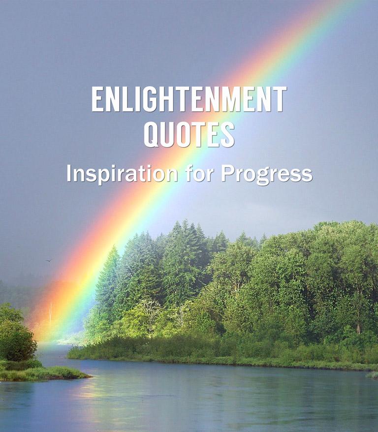 Enlightenment Quotes Rainbow